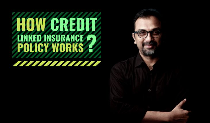 How Credit Linked Insurance Policy Works?