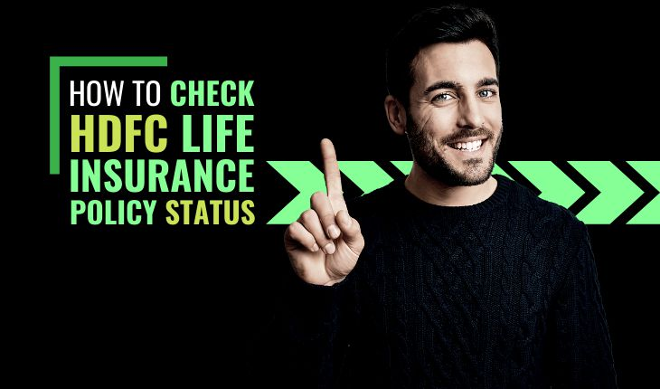 How to Check HDFC Life Insurance Policy Status?