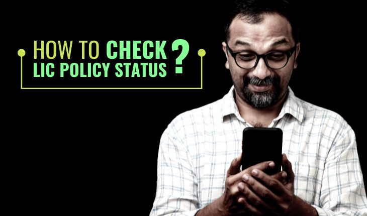 How to Check LIC Policy Status?