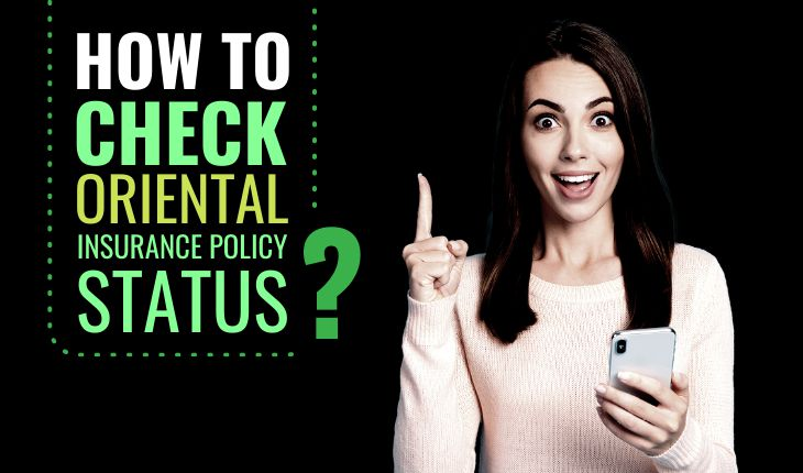 How to Check Oriental Insurance Policy Status?