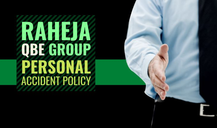 Raheja QBE Group Personal Accident Policy