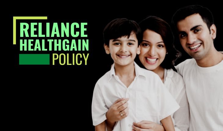 Reliance HealthGain Policy