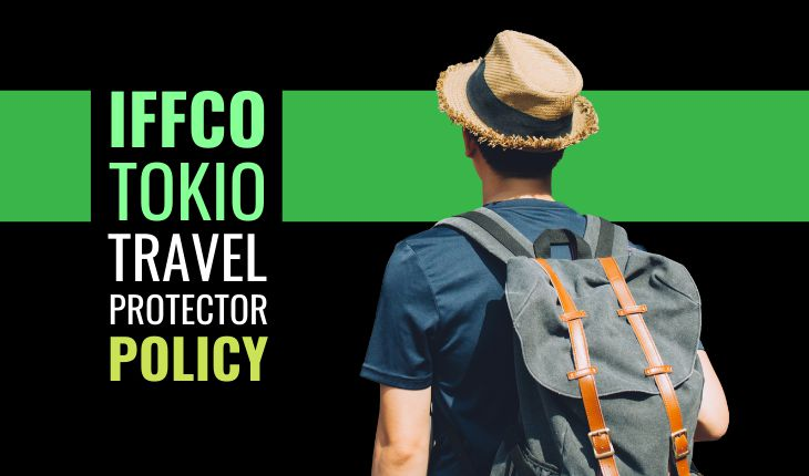 IFFCO TOKIO Travel Protector Policy